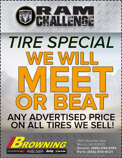 BROWNING DODGE TIRE SPECIAL LOWEST PRICE NORCO CA