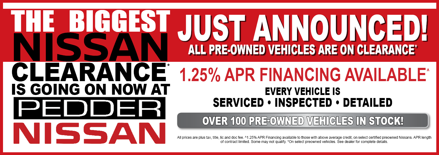 The Biggest Nissan Clearance is going not at Pedder Nissan.