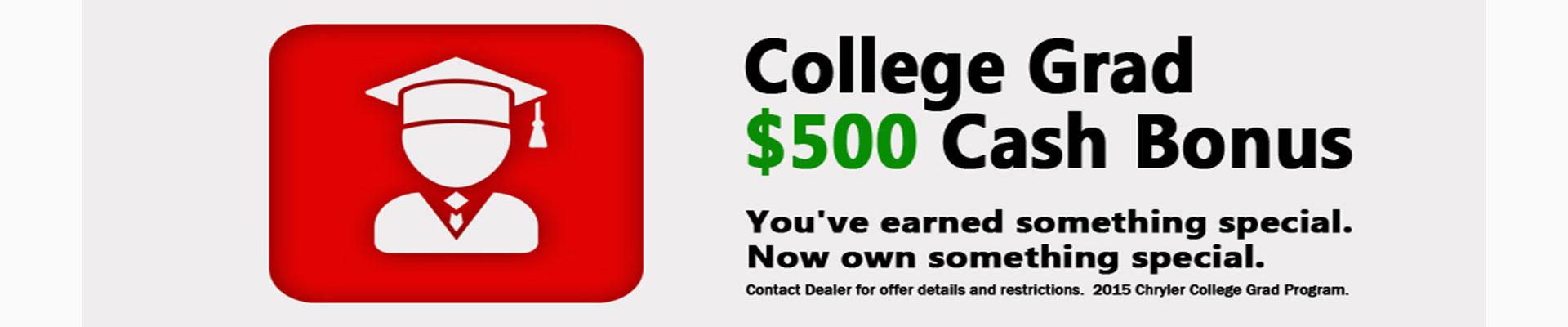 college Grand $500 cash bonus